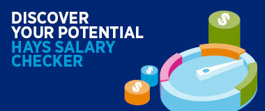 Discovery your potential with the Hays Salary Checker