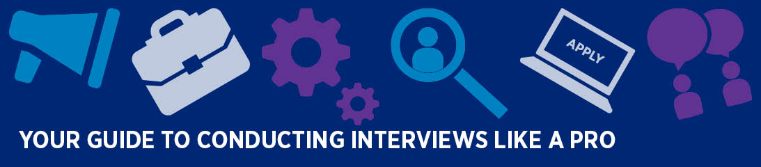 Your guide to conducting interviews like a pro